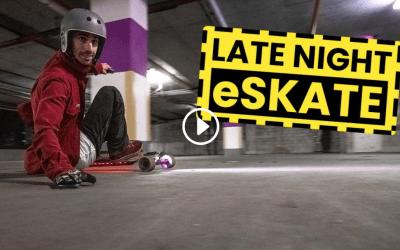 LATE NIGHT ESKATE – EVOLVE SKATEBOARDS